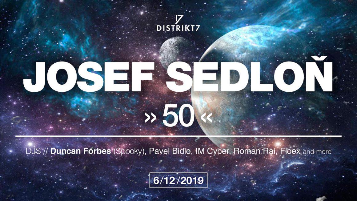 Josef Sedloň >50< 6. 12.2019 OD 23h