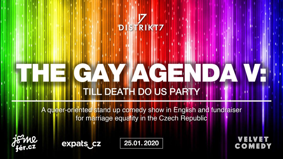 The Gay Agenda V: Til Death Do Us Party 25. 1. 2020 od 20:00