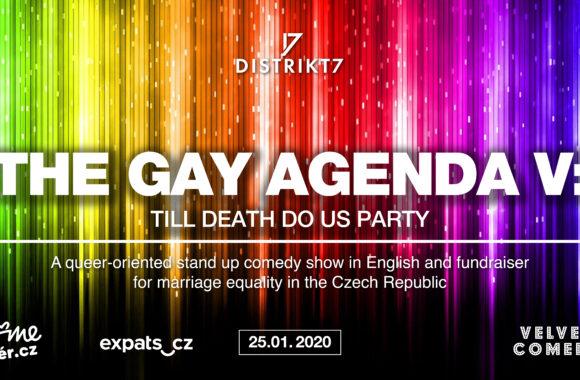 The Gay Agenda V: Til Death Do Us Party 25. 1. 2020 at 20:00