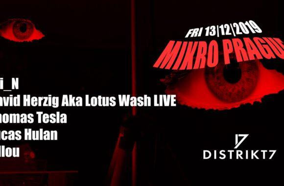 Mikro Prague /w. Oli_N, Lotus Wash LIVE, Thomas Tesla & More 13.12.2019 od 22:00