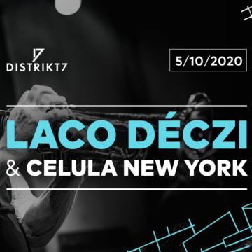 Laco Déczi & Celula New York – 5. 10. 2020
