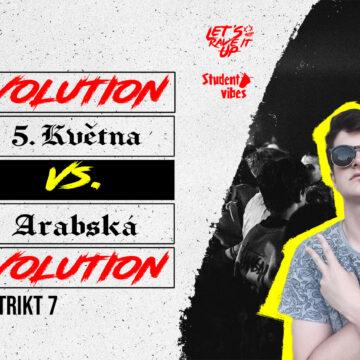 RAVEvolution I 5. Května vs. Arabská – 20. 3. 2020 od 21:00