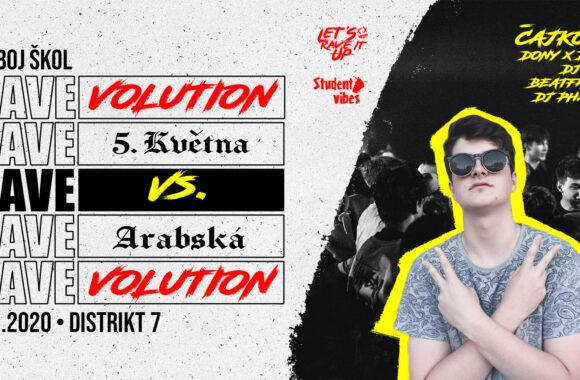 RAVEVOLUTION I 5. KVĚTNA VS. ARABSKÁ – 20. 3. 2020