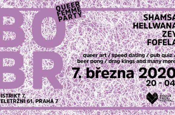 BOBR QUEER FEMME PARTY IV. 7. 3. 2020