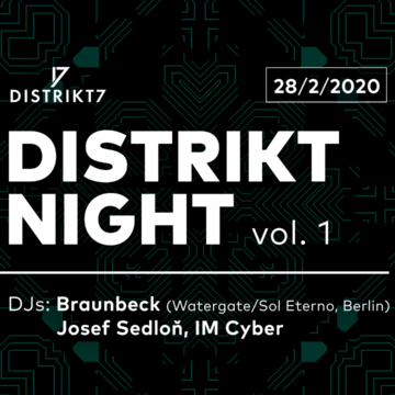 DISTRIKT NIGHT VOL. 1 28. 02. 2020