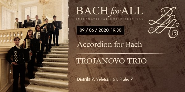 Accordion for Bach – Trojanovo trio – 9. 6. 2020